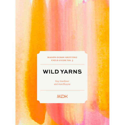 Modern Daily Knitting Field Guide - No.3: Wild Yarns -  ()