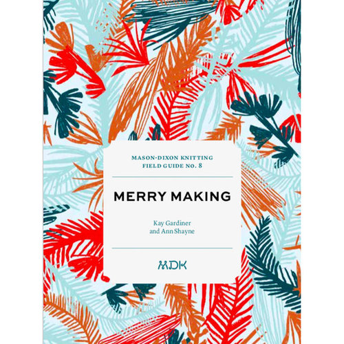 Modern Daily Knitting Field Guide - No.8: Merry Making -  ()